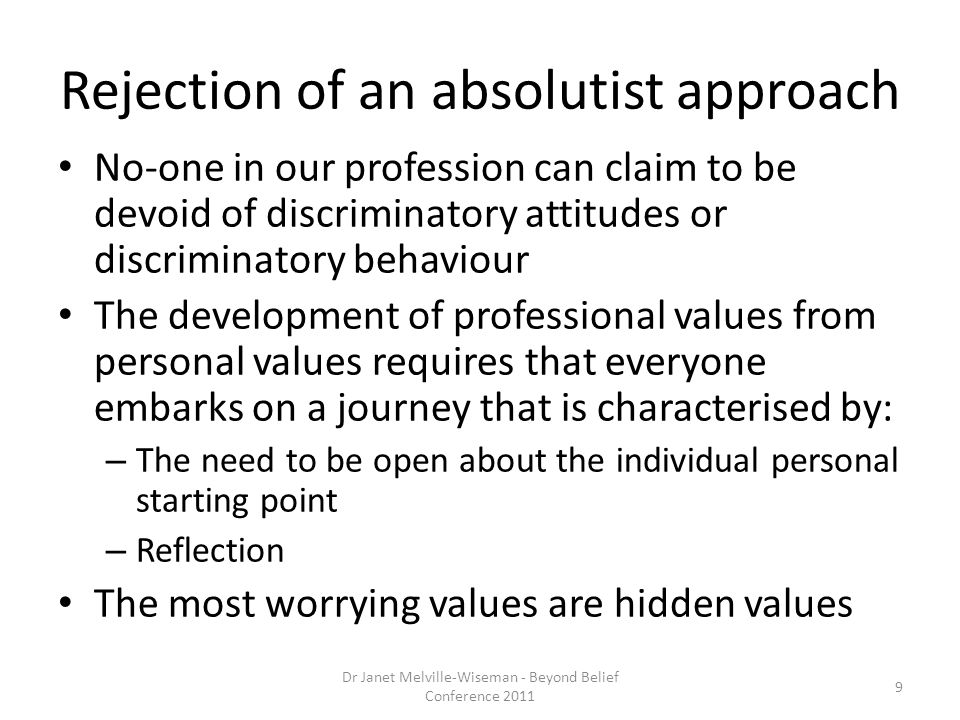 Rejection of an absolutist approach