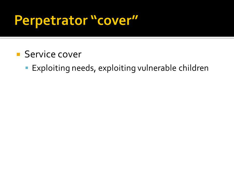 Perpetrator cover Service cover