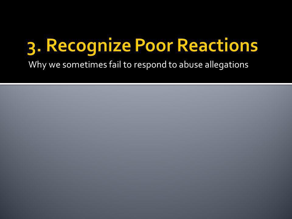 3. Recognize Poor Reactions