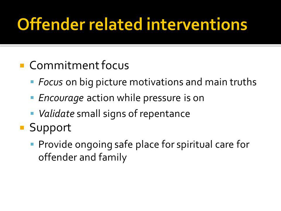 Offender related interventions