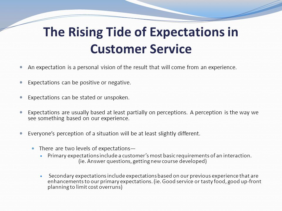 The Rising Tide of Expectations in Customer Service