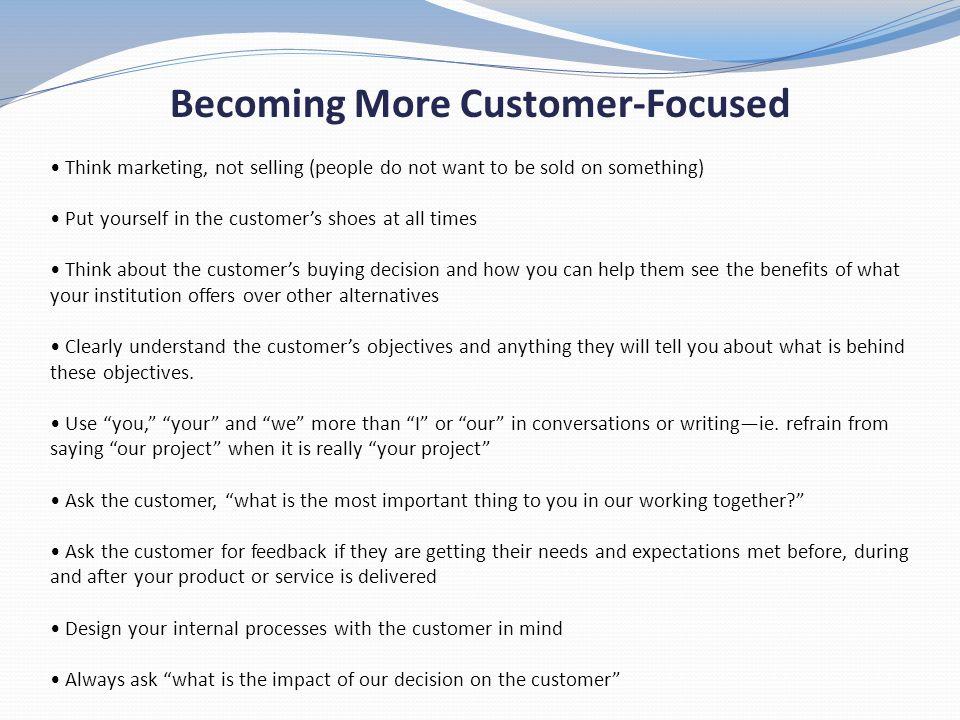 Becoming More Customer-Focused