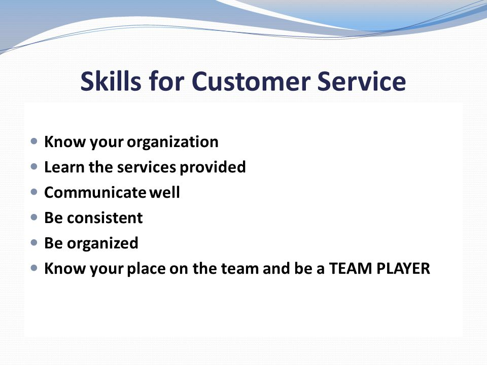 Skills for Customer Service