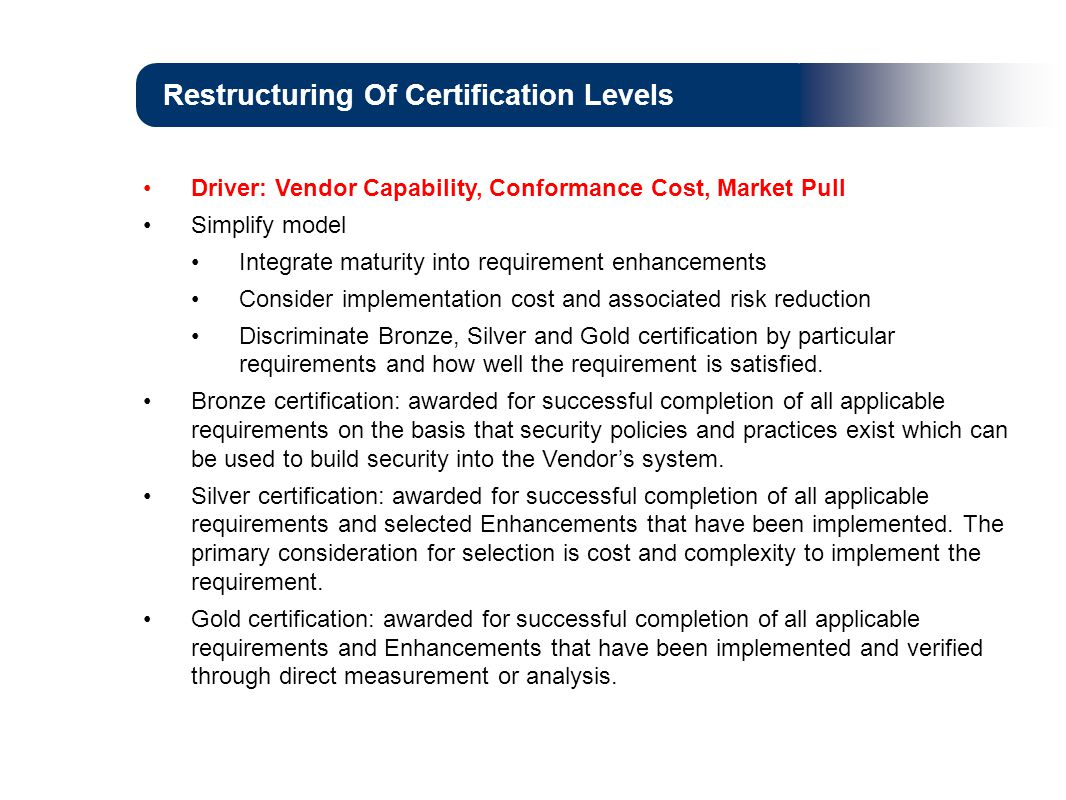 Restructuring Of Certification Levels
