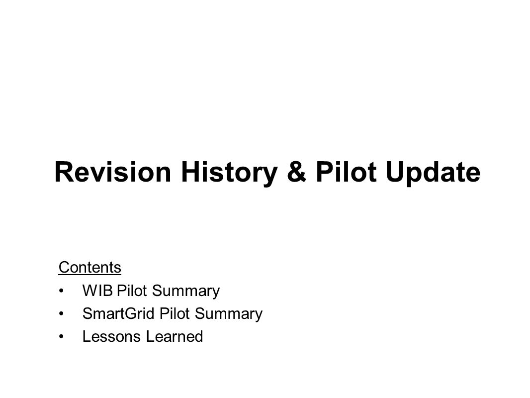 Revision History & Pilot Update