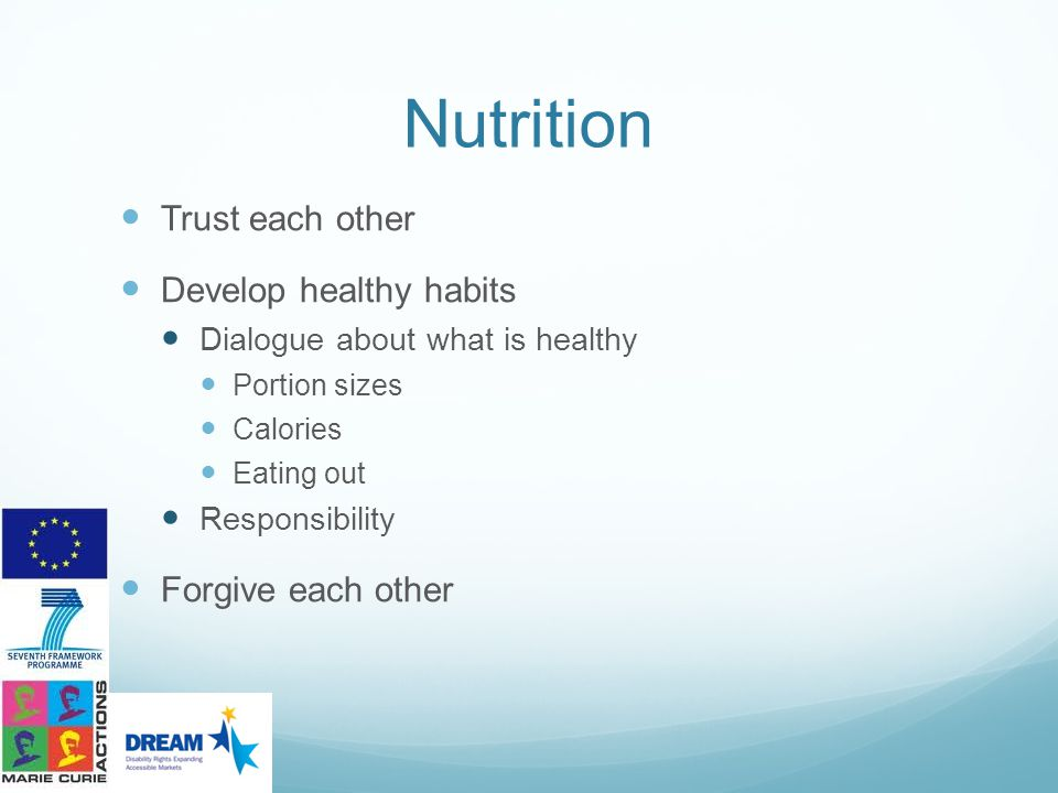 Nutrition Trust each other Develop healthy habits Forgive each other