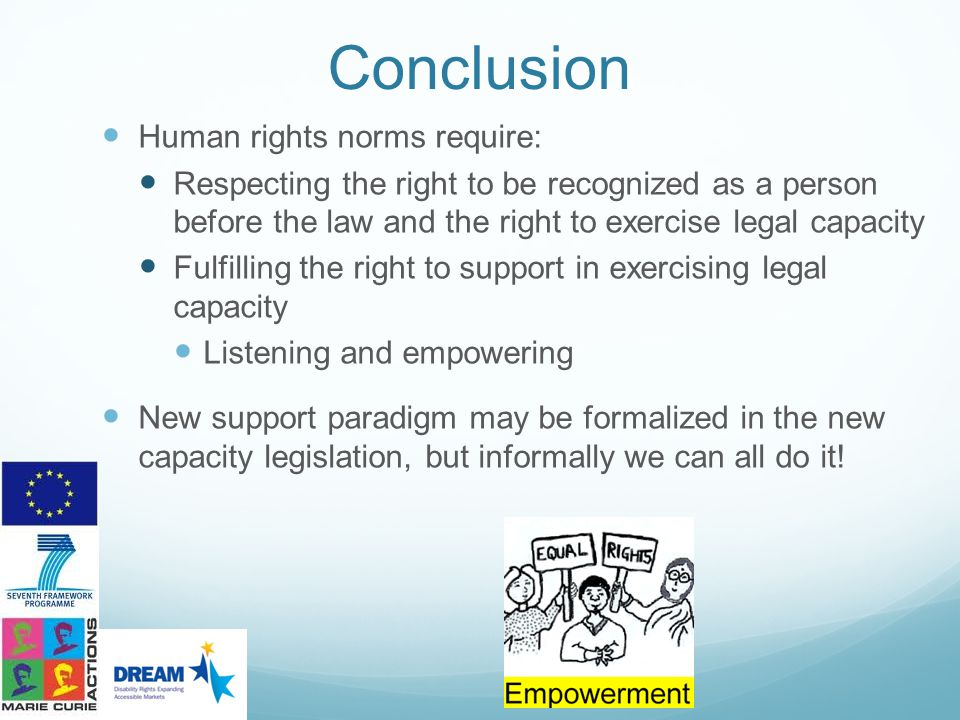 Conclusion Human rights norms require: