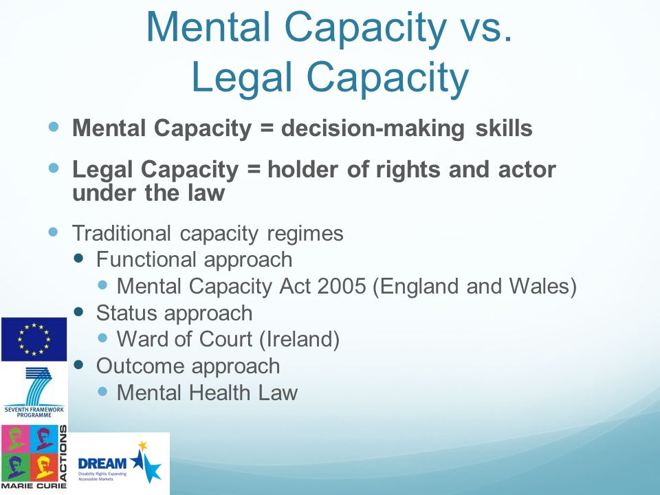 Mental Capacity vs. Legal Capacity