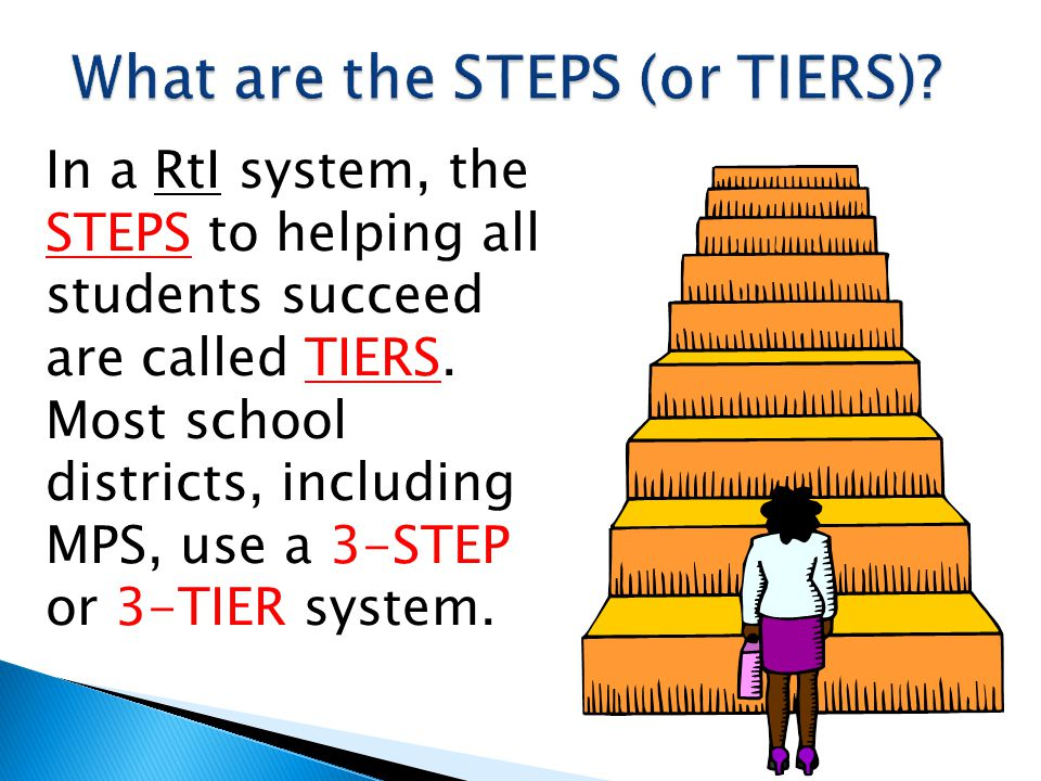 What are the STEPS (or TIERS)