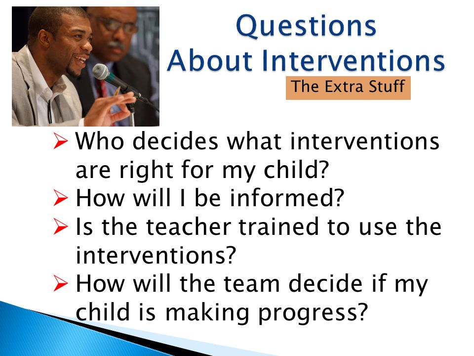 Questions About Interventions