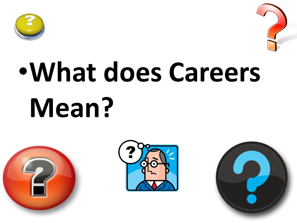 What does Careers Mean