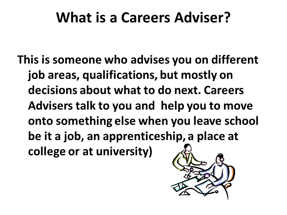What is a Careers Adviser