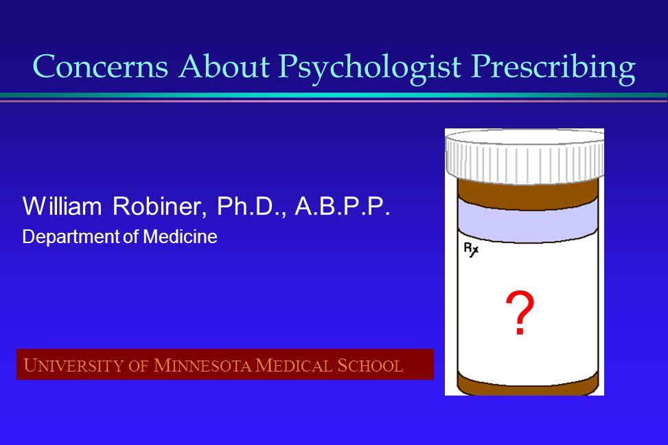 Concerns About Psychologist Prescribing