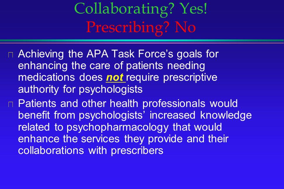 Collaborating Yes! Prescribing No