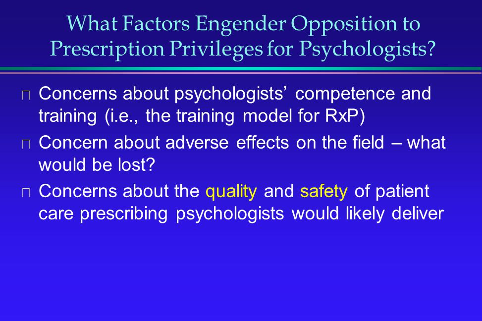 What Factors Engender Opposition to Prescription Privileges for Psychologists