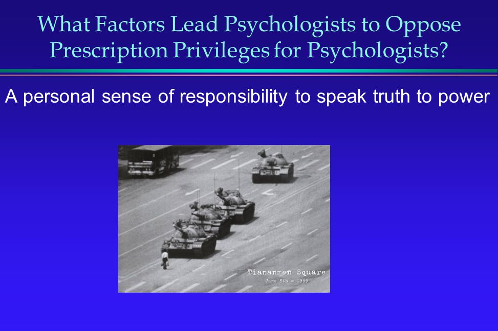 What Factors Lead Psychologists to Oppose Prescription Privileges for Psychologists