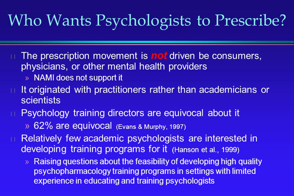 Who Wants Psychologists to Prescribe
