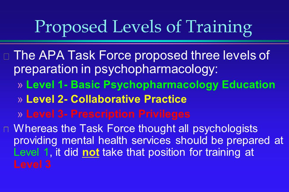 Proposed Levels of Training