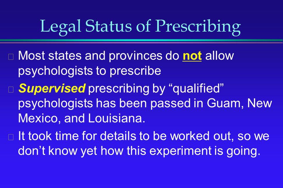 Legal Status of Prescribing