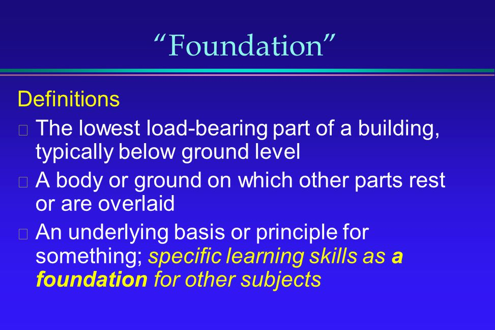 Foundation Definitions