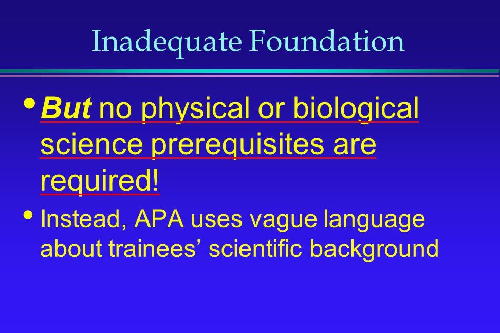 Inadequate Foundation