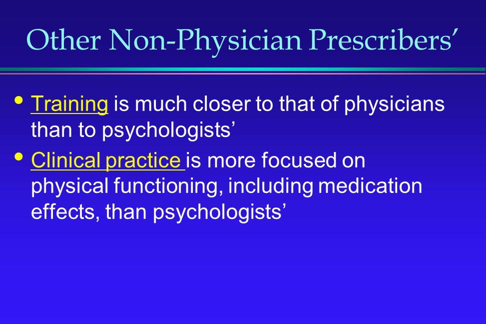 Other Non-Physician Prescribers'