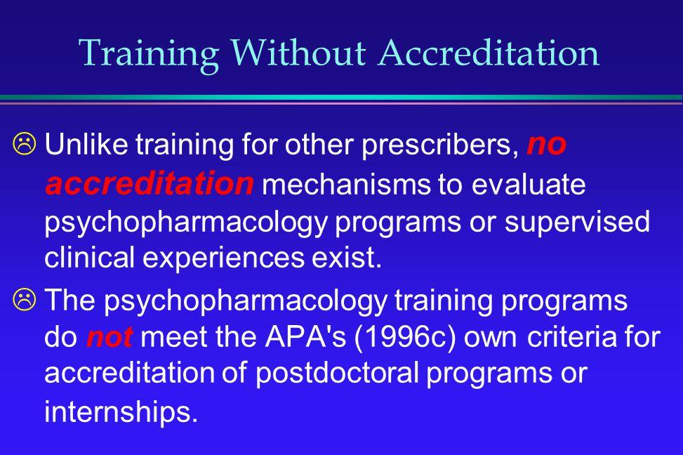 Training Without Accreditation