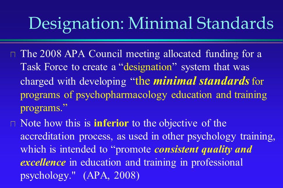 Designation: Minimal Standards