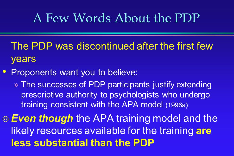 A Few Words About the PDP