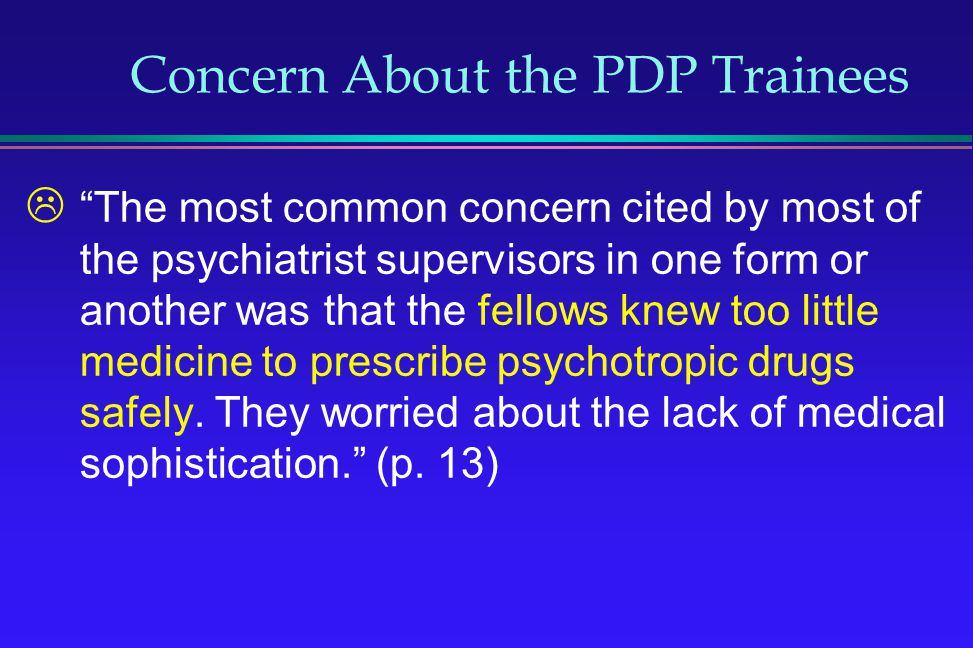 Concern About the PDP Trainees