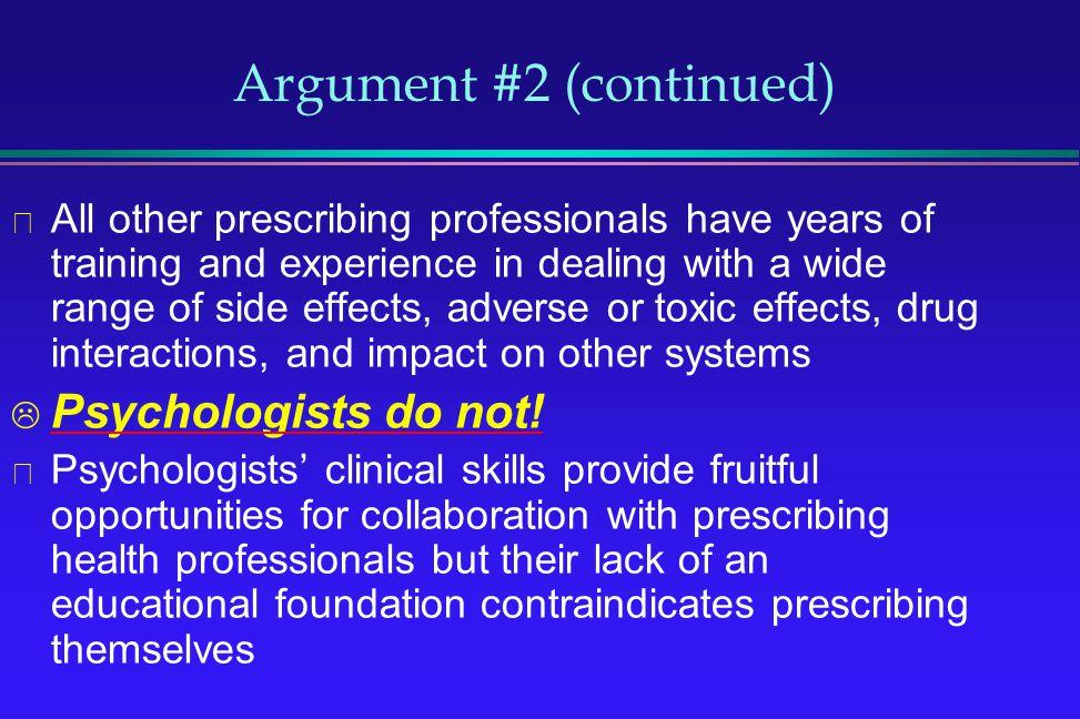 Argument #2 (continued)