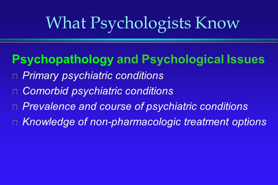 What Psychologists Know