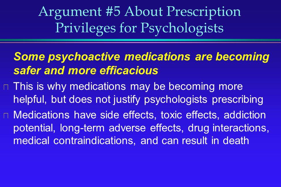 Argument #5 About Prescription Privileges for Psychologists