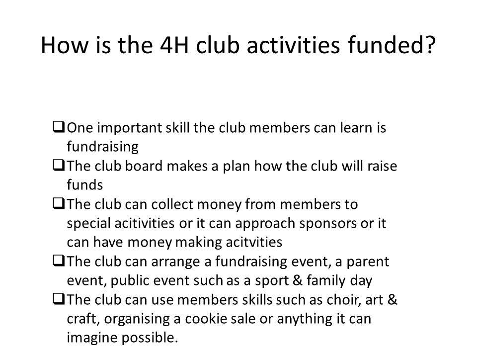 How is the 4H club activities funded