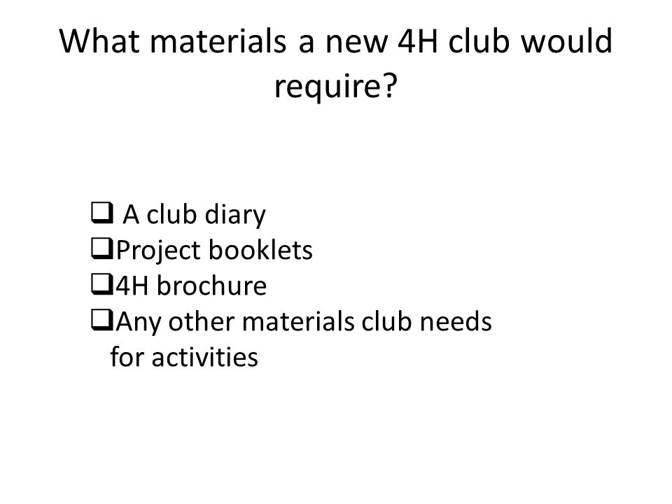 What materials a new 4H club would require