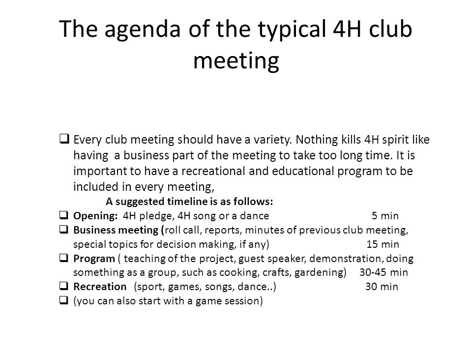 The agenda of the typical 4H club meeting