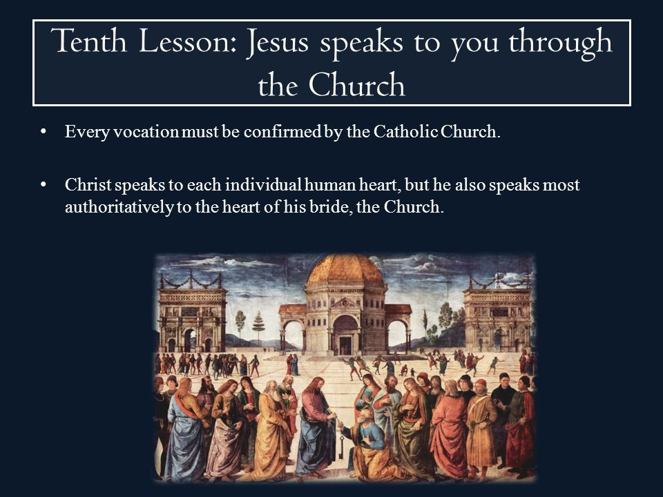 Tenth Lesson: Jesus speaks to you through the Church