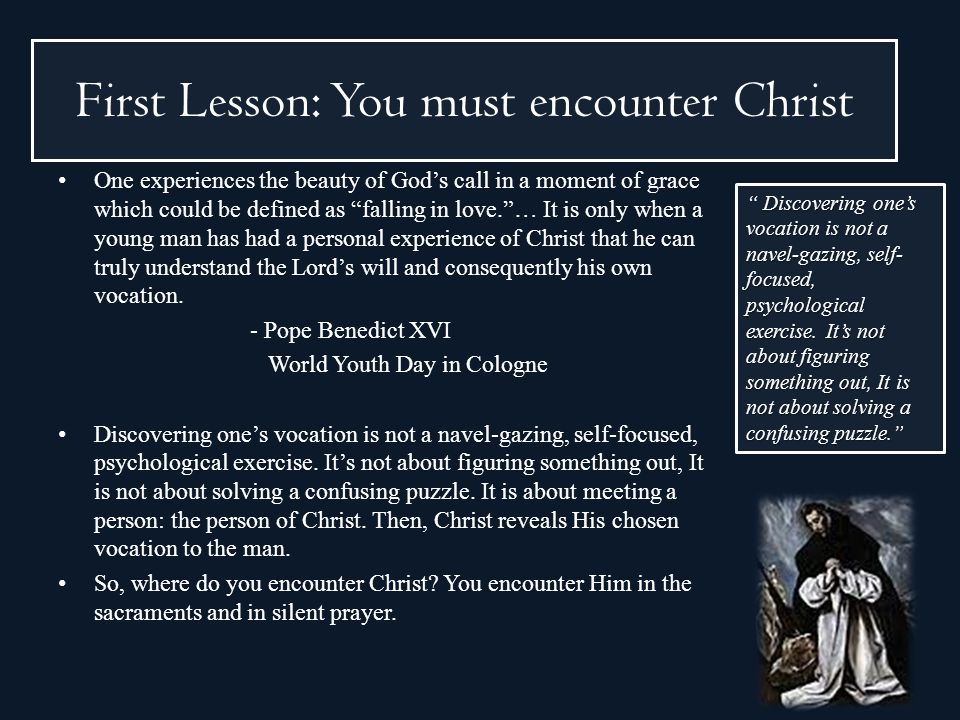 First Lesson: You must encounter Christ