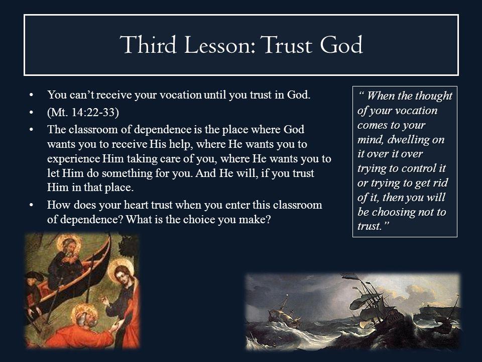 Third Lesson: Trust God