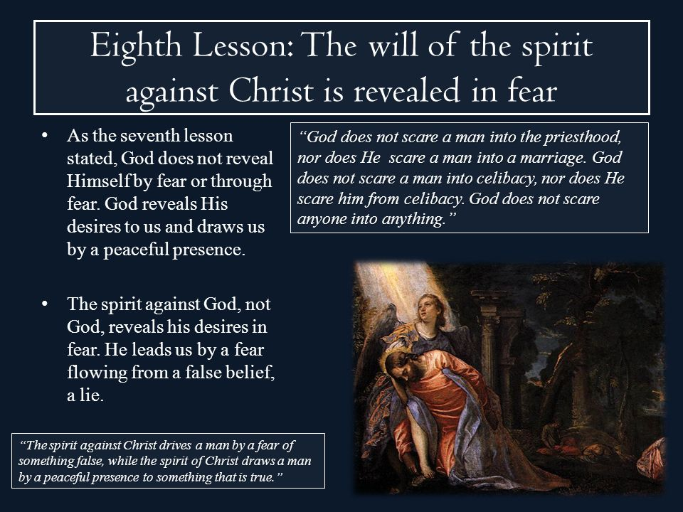Eighth Lesson: The will of the spirit against Christ is revealed in fear