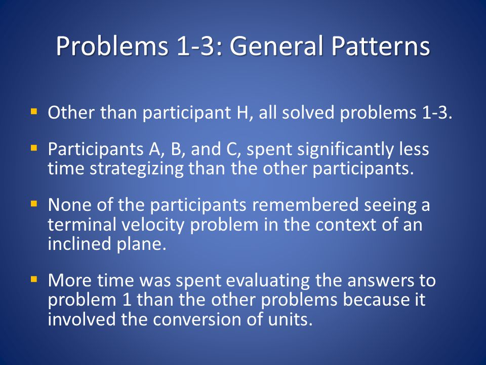 Problems 1-3: General Patterns