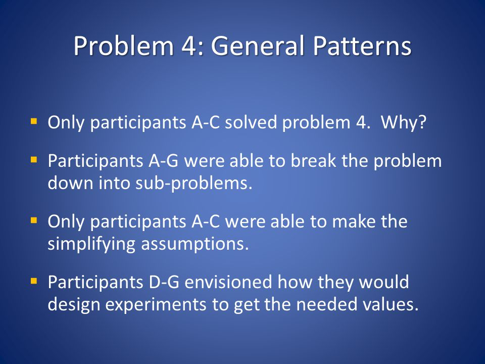 Problem 4: General Patterns