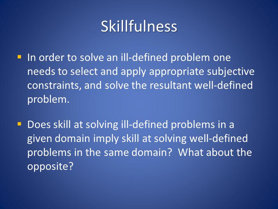 Skillfulness