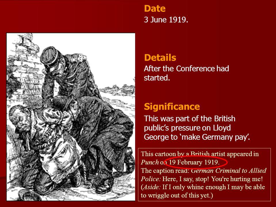Date Details Significance 3 June 1919.