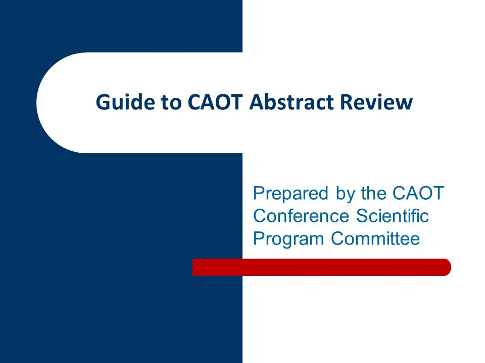 Guide to CAOT Abstract Review