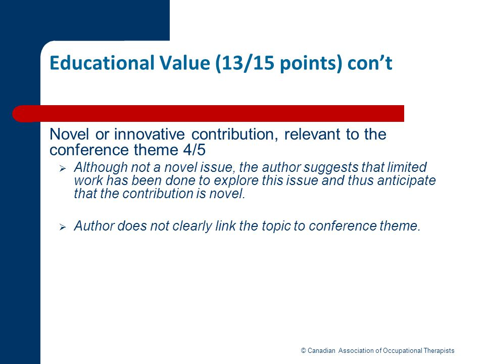 Educational Value (13/15 points) con't