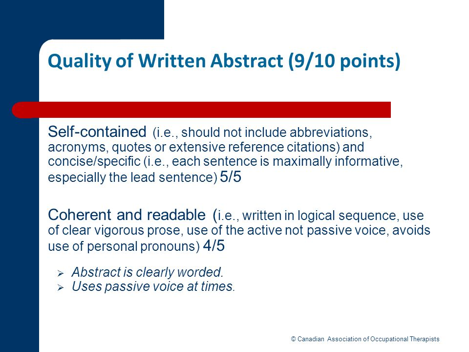 Quality of Written Abstract (9/10 points)