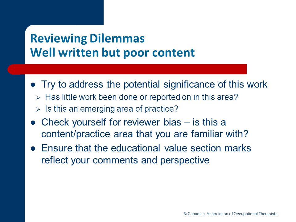 Reviewing Dilemmas Well written but poor content