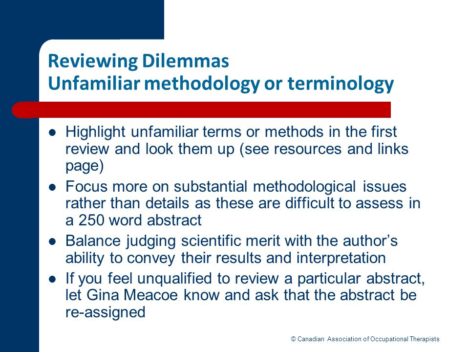 Reviewing Dilemmas Unfamiliar methodology or terminology