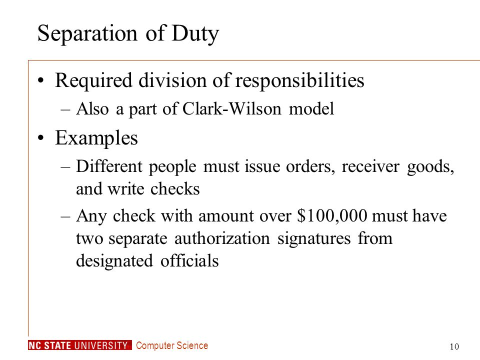 Separation of Duty Required division of responsibilities Examples